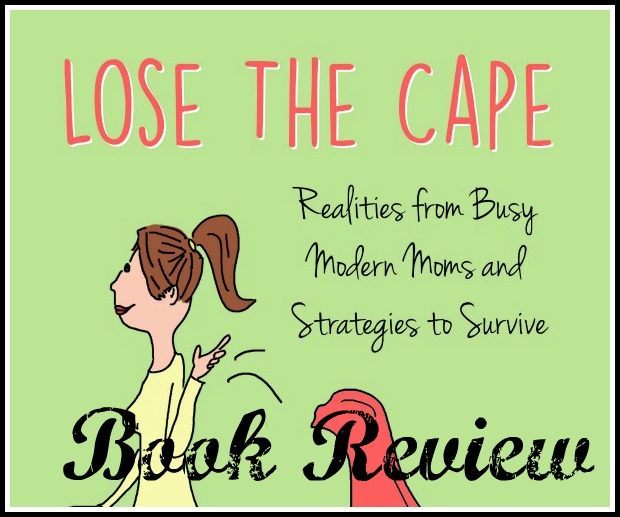 Lose-the-Cape-Book-Review