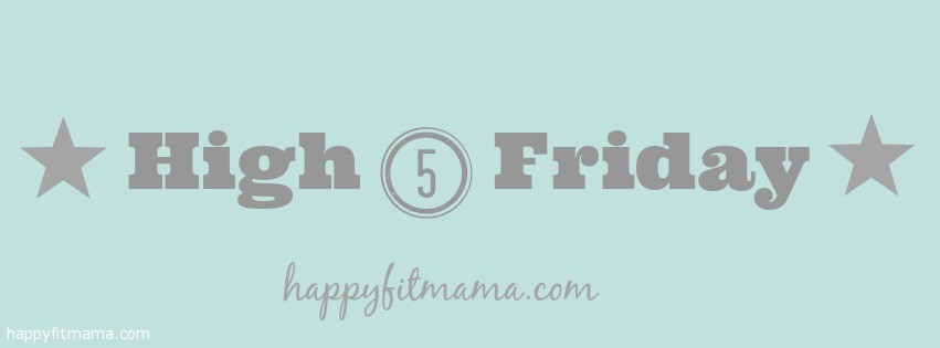 High-5-Friday-Banner-happyfitmama.com_